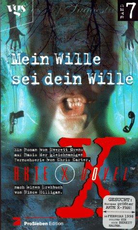 Akte X. Mein Wille sei dein Wille Gebundenes Buch – April 1999 Chris Carter Vince Gilligan Everett Owens Egmont vgs Verlagsgesell.