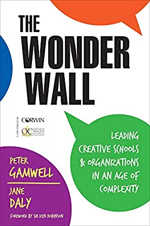 The Wonder Wall: Leading Creative Schools and Organizations ...