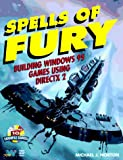 Spells of Fury: Building Windows 95 Games Using Directx 2