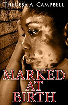 Marked at Birth by [Campbell, Theresa A.]