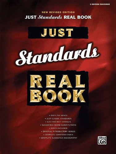 Just Standards Real Book: C Edition (Just Real Books Series) by WB