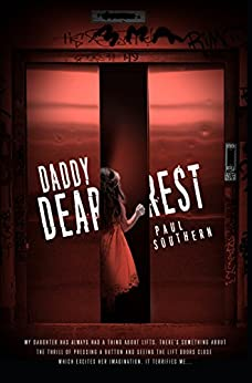 Daddy Dearest by [Southern, Paul]