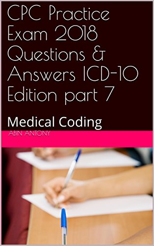 CPC Practice Exam 2018 Questions Answers ICD
