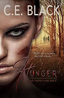 Hunger (Jane Thornton Book 1) by [Black, C.E.]