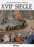 img - for XVIIe si cle, Les grands auteurs fran ais du programme, anthologie et histoire litt raire book / textbook / text book