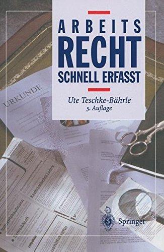 Arbeitsrecht - Schnell erfasst Taschenbuch – 26. Mai 2003 Ute Teschke-Bährle S. Dinter Springer 3540006508
