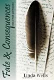 img - for Fate And Consequences: A Tale Of Pride And Prejudice book / textbook / text book