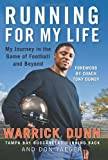 Running for My Life, Warrick Dunn and Don Yaeger, 0061432644