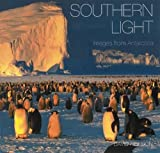 Southern Light: Images from Antarctica