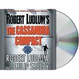 Robert Ludlum's The Cassandra Compact: A Covert-One Novel