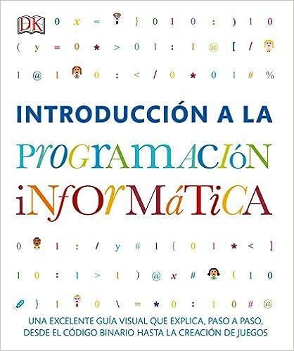 Introducción A La Programación Informática por Varios Autores epub