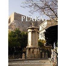 Athènes Plaka, Une promenade dans le quartier des dieux (French Edition)