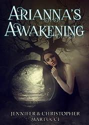 Arianna's Awakening (Arianna Rose Part 1 & The Awakening Part 2)