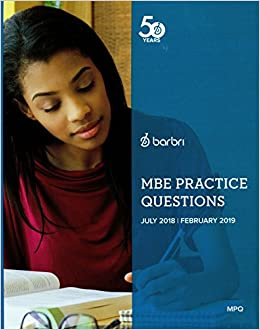 MBE Practice Questions July 2018 February 2019 Barbri MAT