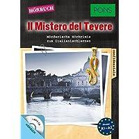 """PONS Hörbuch Italienisch: """"Il Mistero del Tevere"""": Mörderische Hörkrimis zum Italienischlernen. (PONS Kurzkrimi)"""