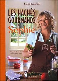 Les hachés gourmands de Sophie par Sophie Dudemaine
