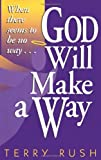 God Will Make a Way, Terry Rush, 1582293023