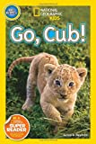 National Geographic Readers: Go Cub!, Susan Neuman, 1426315120