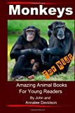 Monkeys - for Kids, John Davidson and Annalee Davidson, 1484802136