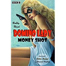 Domino Lady: Moneyshot