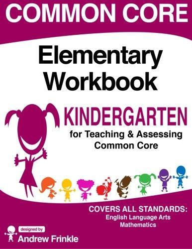 Common Core Elementary Workbook Kindergarten Grade (Elementary Common Core Workbooks) (Volume 6)