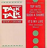 Talk Talk - Such A Shame (US Mix) - EMI - 1C K 062 2002776
