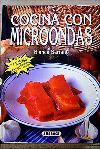 Cocina con microondas: Blanca Serrano: Amazon.com: Books