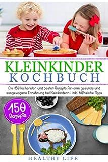 Die Besten Gerichte Für Ihr Kleinkind über 170 Einfache Rezepte