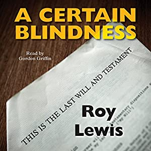 A Certain Blindness Audiobook