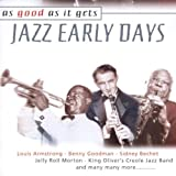JAZZ EARLY DAYS:AS GOOD AS IT GETS