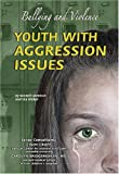 Youth with Aggression Issues, Kenneth McIntosh and Ida Walker, 1422201368