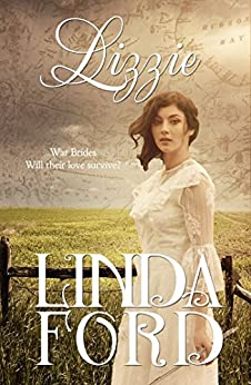 Lizzie (War Brides Book 1) by [Ford, Linda]