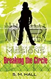 Breaking the Circle, S. M. Hall, 1847801226