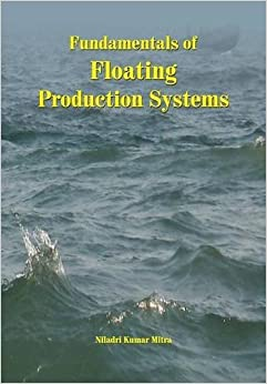Fundamentals of Floating Production Systems