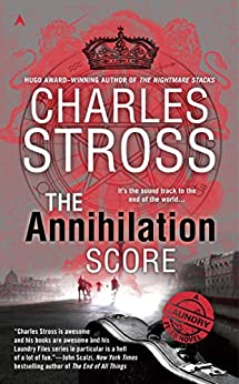 The Annihilation Score (A Laundry Files Novel) by [Stross, Charles]