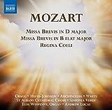 Mozart: Missa Brevis in D major K. 194, Missa Brevis in B flat major K. 275, Regina coeli K. 127, Allegro and Andante (Fantasia) in F minor K. 608