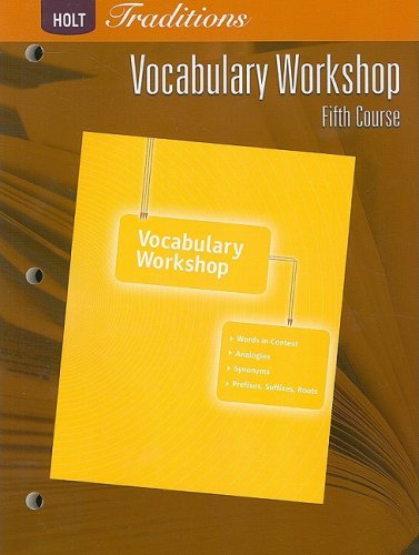 Holt Traditions: Vocabulary Workshop: Student Edition Fifth Course