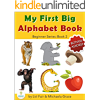 My First Big Alphabet Book: Animals, Fruits and Vegetables from A-Z (Beginner Series Book 2) (English Edition)
