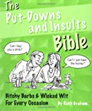 The Put-Downs and Insults Bible, Ruth Graham, 1905449232