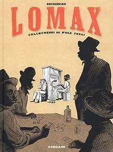 vignette de 'Lomax (Frantz Duchazeau)'