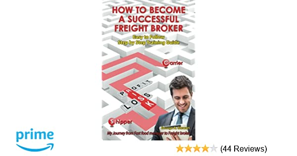 How To Become A Successful Freight Broker: My Journey from