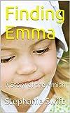 Kyпить Finding Emma: A Story of the Amish на Amazon.com