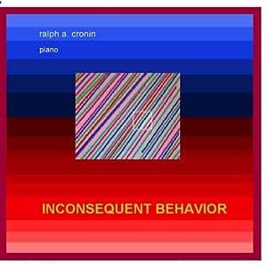 Inconsequent behavior