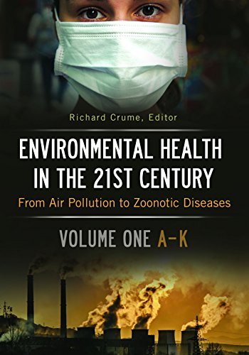 [D0wnl0ad] Environmental Health in the 21st Century [2 volumes]: From Air Pollution to Zoonotic Diseases<br />[E.P.U.B]