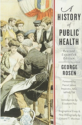 A History of Public Health by Johns Hopkins Univ Pr