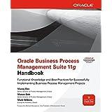 Oracle Business Process Management Suite 11g Handbook (Oracle Press)