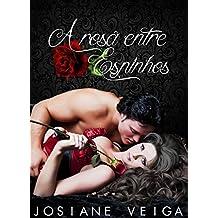 A Rosa entre Espinhos (Portuguese Edition)