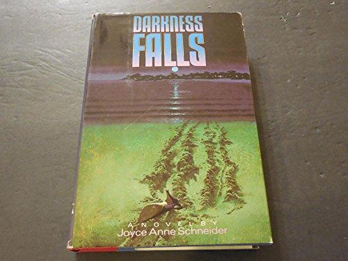 Darkness Falls by Joyce Schneider 1989 Print HC BCE