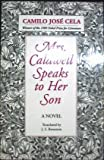 Mrs. Caldwell Speaks to Her Son, Camilo José Cela, 0801497833