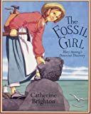 The Fossil Girl, Catherine Brighton, 1845077326